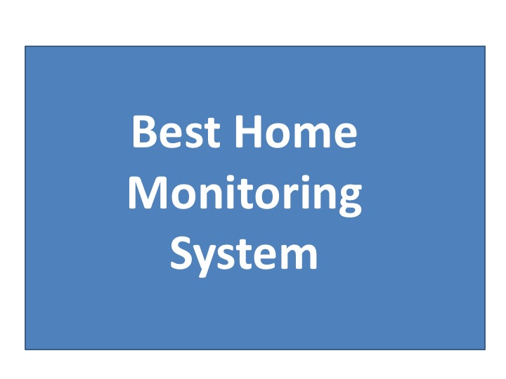 Best home monitoring system and why you need one making for Interior home monitoring system