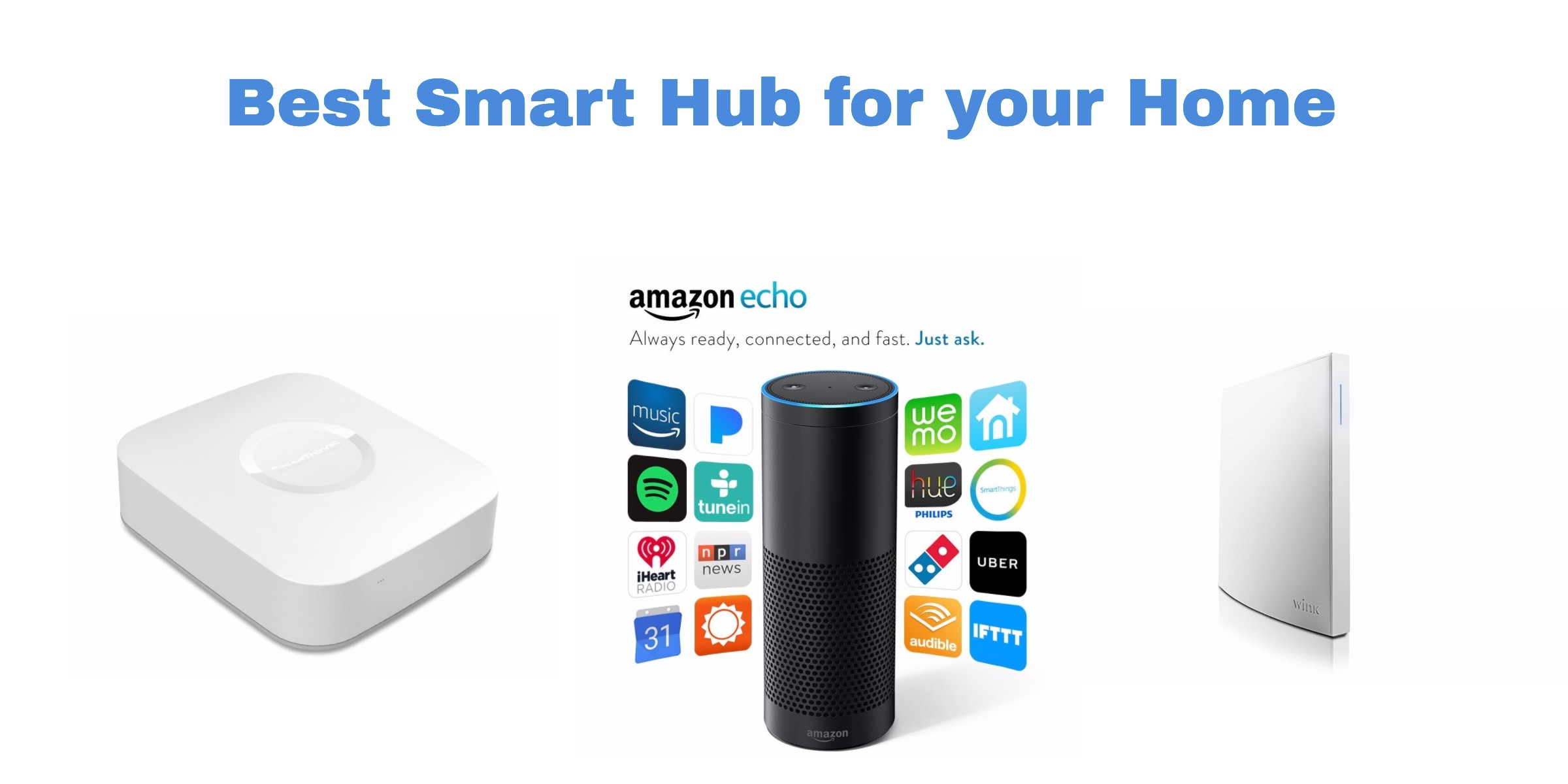 Best Smart Hub Available For Your Smart Home 3 Is Free